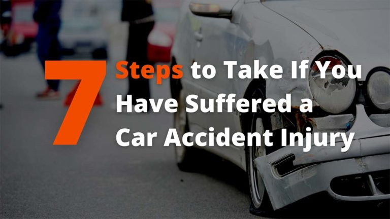 7 Steps to Take After Suffering a Car Accident Injury