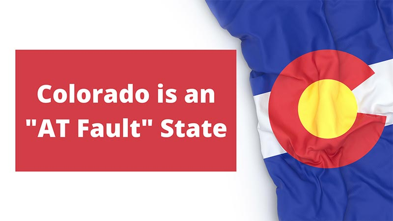 """Colorado is an """"at fault"""" state."""