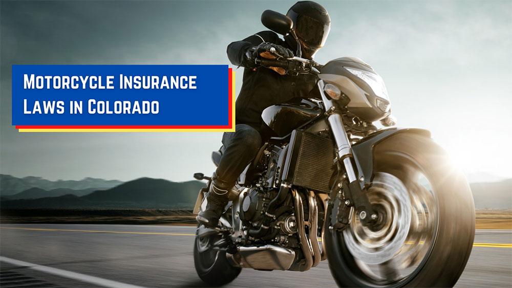Motorcycle insurance laws in Colorado